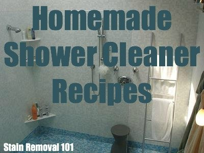 Homemade Shower Cleaner Recipes: For