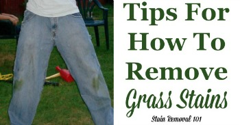 Tips for how to remove grass stains