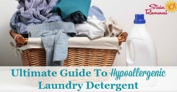 Ultimate guide to hypoallergenic laundry detergent