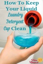 How To Keep Liquid Laundry Detergent Cap Clean