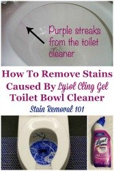Stains Caused By Lysol Cling Gel Toilet Bowl Cleaner