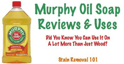 Murphy S Oil Soap Reviews And Uses