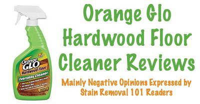 Orange Glo Hardwood Floor Cleaner Review - Made Floor Slick - Orange Glo Hardwood Floor Cleaner Reviews & Experiences
