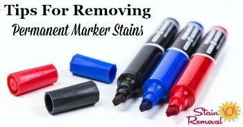 Tips for removing permanent marker stains