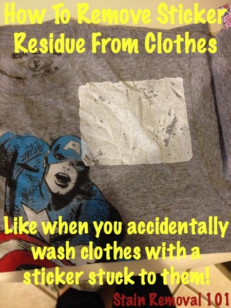 How to remove sticker residue from clothes, like when you accidentally wash  them with a