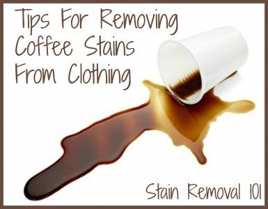 Removing Coffee Stains >> Removing Coffee Stains From Clothing Tips Home Remedies