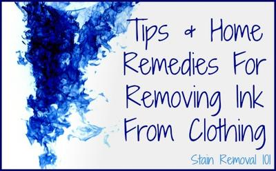 removing ink from clothing home remedies stain removal tips
