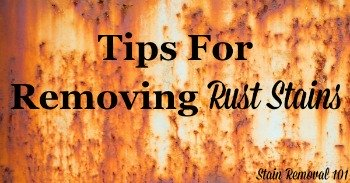 Tips for removing rust stains