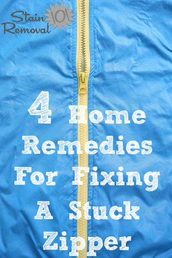 4 home remedies for fixing a stuck zipper {on Stain Removal 101}