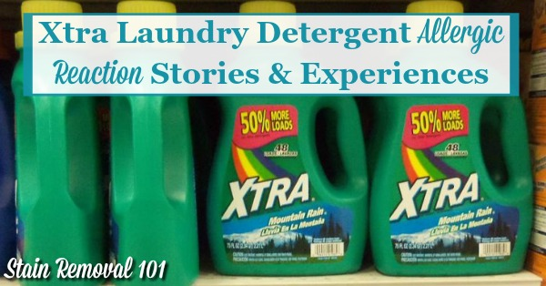 Xtra laundry detergent allergic reaction stories and experiences {on Stain Removal 101}
