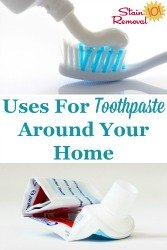 Uses For Toothpaste
